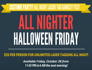 All night costume party on Halloween Friday! October 28, 11:45 pm to 6 pm. Only $35 per person.